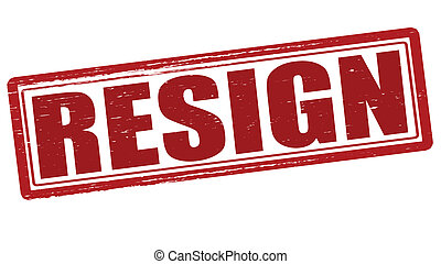Resign - Stamp with word resign inside, vector illustration