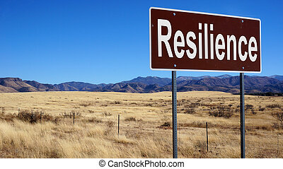 Resilience brown road sign - Resilience road sign with blue...