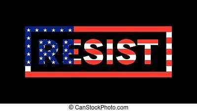 resistere, americano, slogan, tema, parola, illustrazione, ...