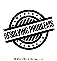 Resolving Problems rubber stamp