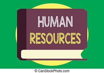 resources., concept, mensen, tekst, maken, arbeidskrachten, op, betekenis, menselijk, organisatie, handschrift, schrijvende