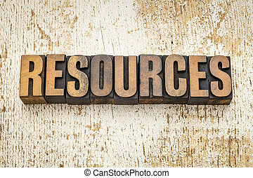 resources word in wood type - resources word in vintage...