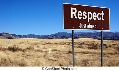Respect brown road sign