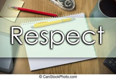 Respect -  business concept with text