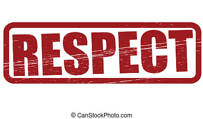 Respect - Stamp with word respect inside, vector...