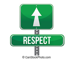 respect road sign illustration design over a white...