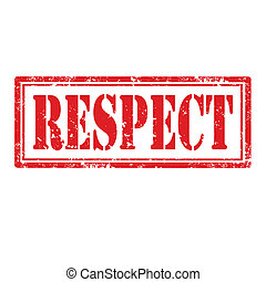 Respect-stamp - Grunge rubber stamp with text Respect, ...