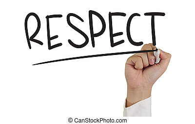 Respect - Business concept image of a hand holding marker...