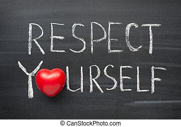 respect yourself phrase handwritten on the school blackboard