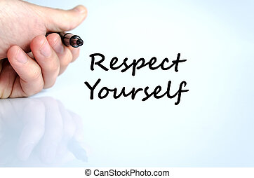 Respect yourself text concept