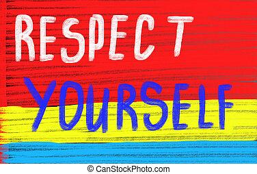 respeto, concepto, usted mismo