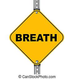 respiração, estrada amarela, sinal