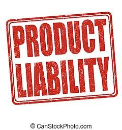 responsabilité, timbre, produit