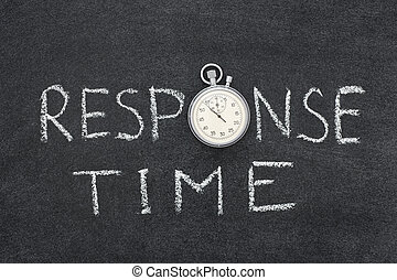 response time phrase handwritten on chalkboard with vintage ...