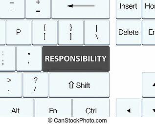 Responsibility black keyboard button