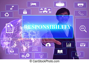 RESPONSIBILITY  concept  presented by  businessman touching on  virtual  screen ,image element furnished by NASA