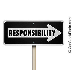 Responsibility Passing Job Duty Work Delegate One Way Sign -...