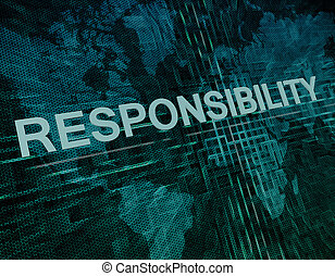 Responsibility text concept on green digital world map...
