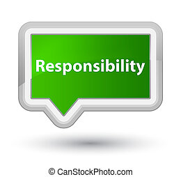 Responsibility prime green banner button