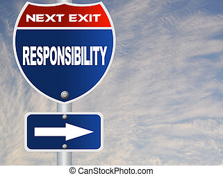 Responsibility road sign