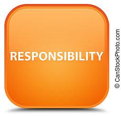 Responsibility special orange square button
