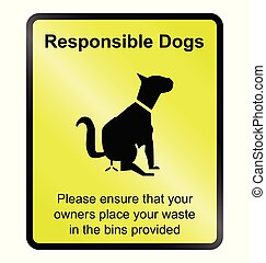 Responsible dogs - Yellow responsible dog waste public ...
