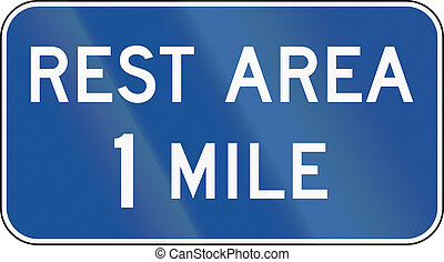 Rest Area 1 Mile - United States MUTCD guide sign: Rest area...