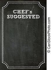 restaurant blackboard - Chef suggested on Blackboard