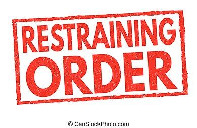 Restraining order grunge rubber stamp