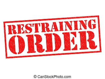 RESTRAINING ORDER red Rubber Stamp over a white background.