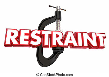 Restraint Clamp Vice Show Patience Restrain Yourself 3d...