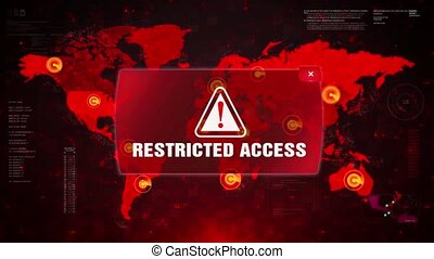 RESTRICTED ACCESS Alert Warning Attack on Screen World Map...