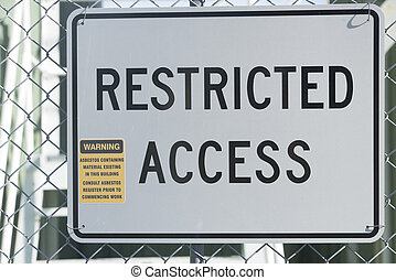 Restricted Access Sign at Asbestos Building