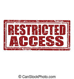 Restricted Access-stamp - Grunge rubber stamp with text...