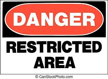 restricted area danger sign