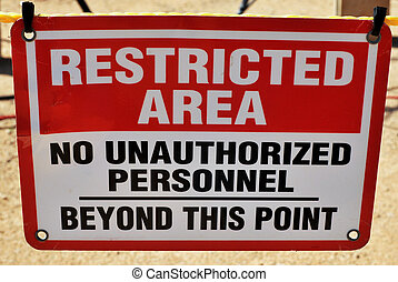 Restricted Area - Restricted area sign,