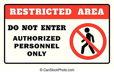 Restricted Area Sign -Do Not Enter Authorized Personnel Only Sign. Restricted Area Sign drawing by illustration