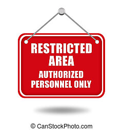 Restricted area signboard