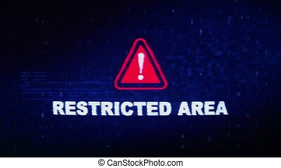 Restricted Area Text Digital Noise Twitch Glitch Distortion...