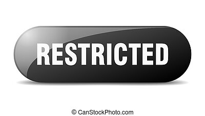 restricted button. sticker. banner. rounded glass sign - ...