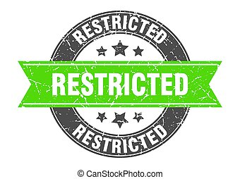 restricted round stamp with ribbon. label sign - restricted ...