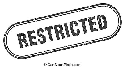 restricted stamp. rounded grunge textured sign. Label - ...