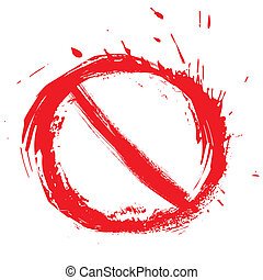Restricted symbol - No entry symbol created in grunge style