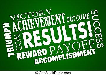 resultaten, resultaat, beloningen, doel, voldongen, woord,...