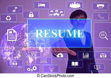 RESUME concept  presented by  businessman touching on  virtual  screen ,image element furnished by NASA