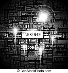 RESUME. Word cloud concept illustration. Wordcloud collage.