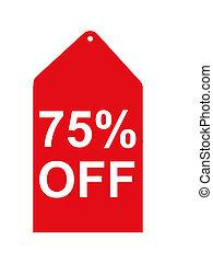 Retail Sales Tag - 75 Percent off sale tag