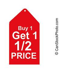 Retail Sales Tag - Buy one get one half price