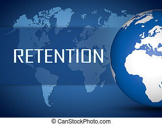 Retention concept with globe on blue world map background