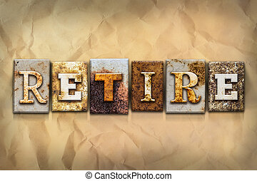 Retire Concept Rusted Metal Type